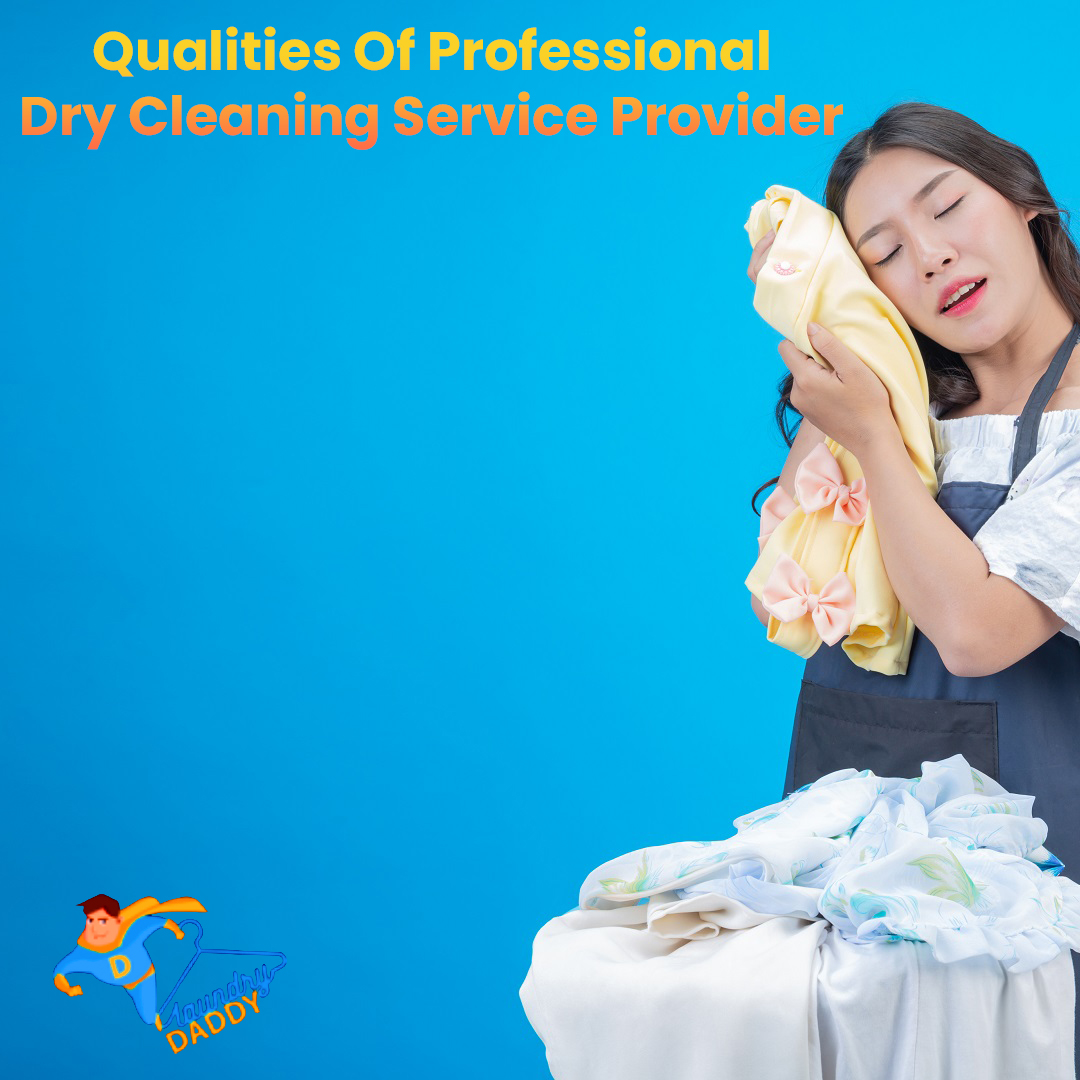 Qualities Of Professional Dry Cleaning Service Provider